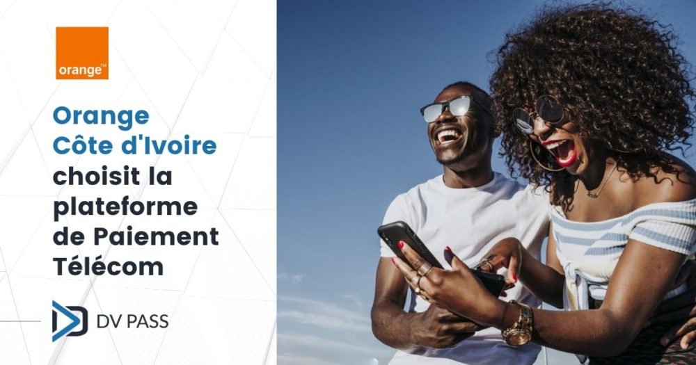 Orange Côte d'Ivoire acquires DV Pass Platform for Direct Carrier Billing